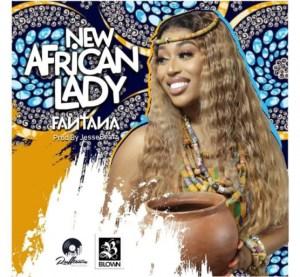 Fantana - New African Lady (Prod. Jesse Beatz)